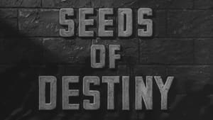 Seeds of Destiny Trailer
