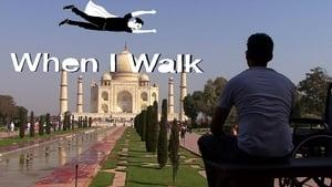 When I Walk (2013)