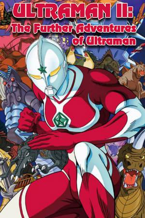 Ultraman II: The Further Adventures of Ultraman