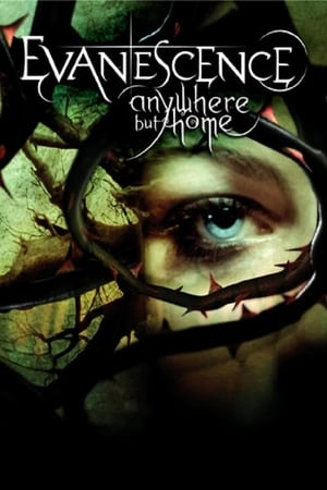 Poster Evanescence: Anywhere But Home (2004)