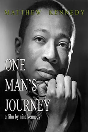 Matthew Kennedy: One Man's Journey (2007)