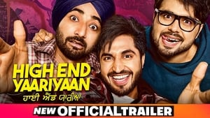 High End Yaariyaan (2019) Punjabi Movie