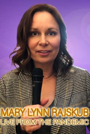 Mary Lynn Rajskub: Live from the Pandemic-Mary Lynn Rajskub