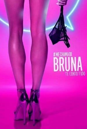 Me Chama de Bruna 3ª Temporada Torrent, Download, movie, filme, poster