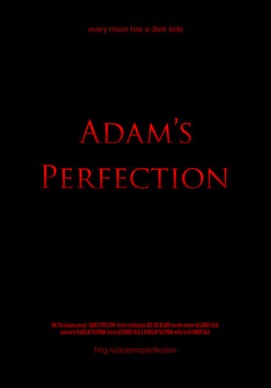 Watch Adam's Perfection Full Movie