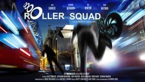 Roller Squad (2021)