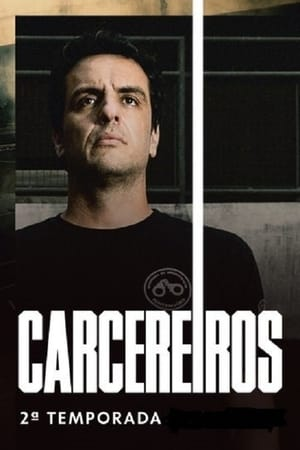 Carcereiros 2ª Temporada Torrent