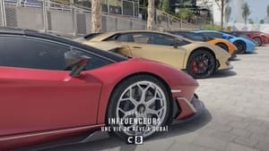 Influenceurs : une vie de rêve à Dubaï (2021)