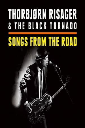 Poster Thorbjørn Risager & The Black Tornado - Songs From The Road (2015)