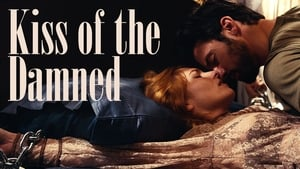 Kiss of the Damned [2012]