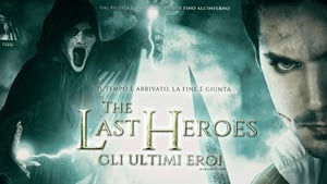 The Last Heroes – Gli ultimi eroi