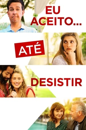 Eu Aceito… Até Desistir Torrent, Download, movie, filme, poster