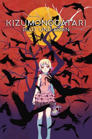 Kizumonogatari I: Blut und Eisen