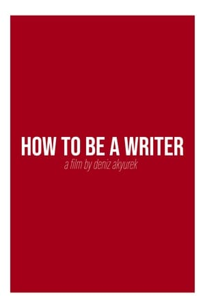 Watch How to be a Writer Online