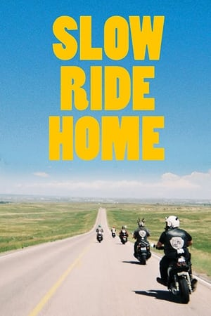 Slow Ride Home 2020 Full Movie