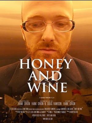 Honey and Wine (2020)