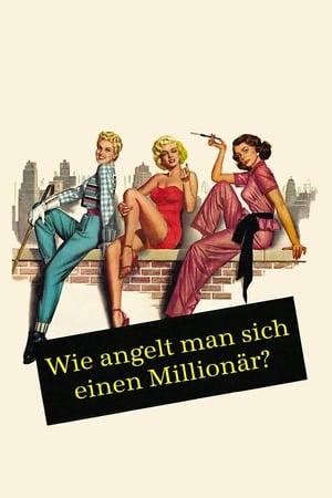 Wie angelt man sich einen Millionär? Film