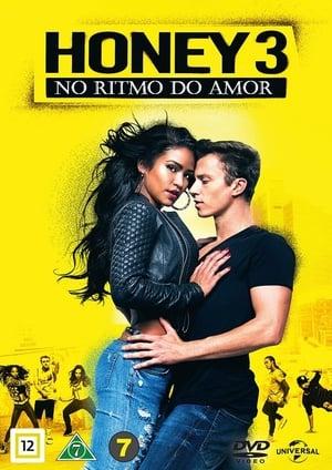 Honey 3 – No Ritmo do Amor Torrent, Download, movie, filme, poster