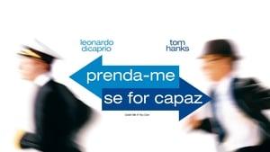 Prinde-mă! Dacă poţi! – Catch Me If You Can (2002), film online subtitrat în Română