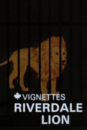 Watch Canada Vignettes: Riverdale Lion online