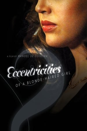 Eccentricities of a Blonde-Haired Girl (2009)