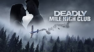 Deadly Mile High Club [2020]