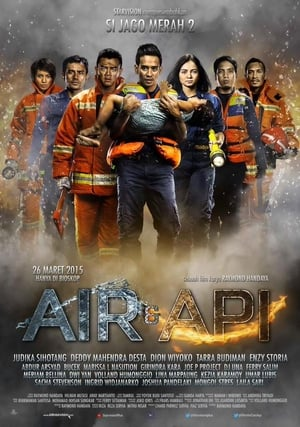 Air & Api (Si Jago Merah 2) (2015)