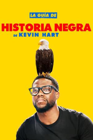 Ver La guía de historia negra de Kevin Hart (2019) Online