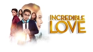 Incredible Love (2021)