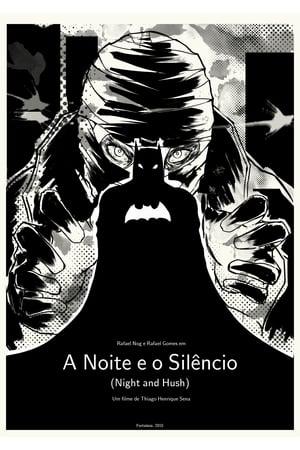 A Noite e o Silêncio (2015)