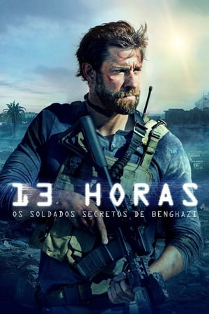 poster 13 Hours: The Secret Soldiers of Benghazi