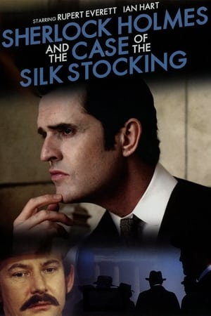 Poster Sherlock Holmes and the Case of the Silk Stocking (2004)