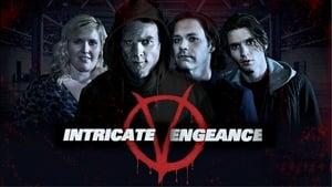 Intricate Vengeance (2016)