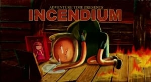 Adventure Time – T3E26 – Incendium [Sub. Español]