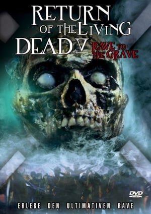 Return of the Living Dead: Rave to the Grave Film