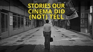 movie from 2017: Stories Our Cinema Did (Not) Tell