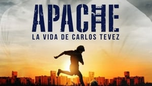 Apache: La vida de Carlos Tevez (2019) – Online Free HD In English