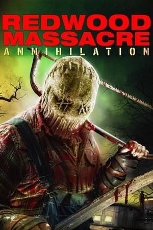 Ver Redwood Massacre: Annihilation (2020) Online