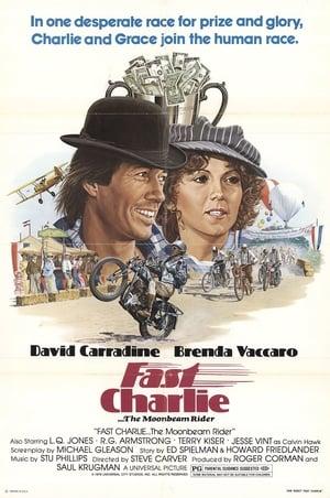 Fast Charlie... the Moonbeam Rider-L.Q. Jones