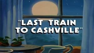 Last Train to Cashville