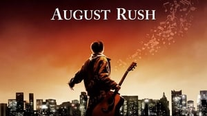 August Rush: Escucha tu destino