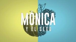 Mónica y el Sexo (2019)