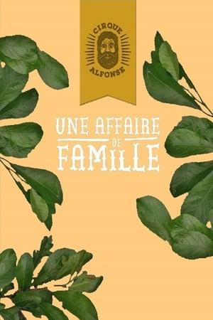 Image Le cirque Alphonse : Une affaire de famille