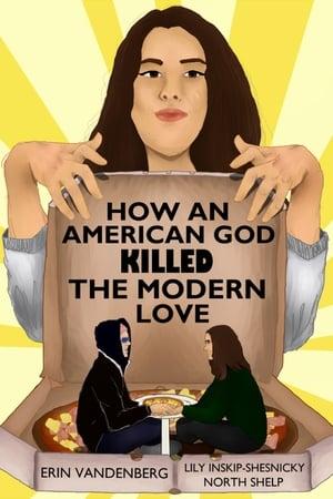 How An American God Killed the Modern Love (1970)