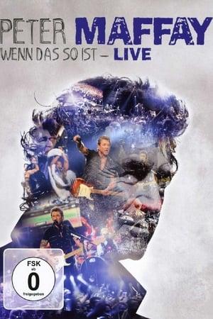 Peter Maffay: Wenn das so ist - Live