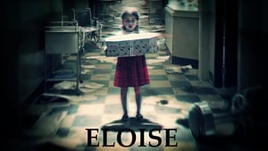 The Eloise Asylum [2017]
