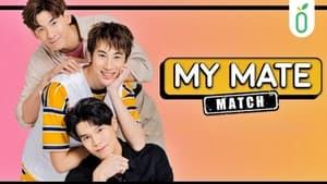 My Mate Match (2021) / Mi pareja de compañeros