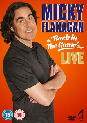 Micky Flanagan: Live - Back In The Game Tour