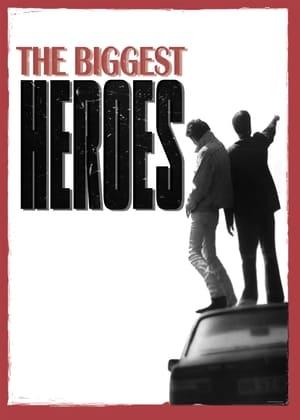 The Biggest Heroes (1996)
