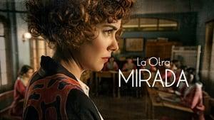 Ver episodio El espejo en el que me miro Online La Otra Mirada 1x11